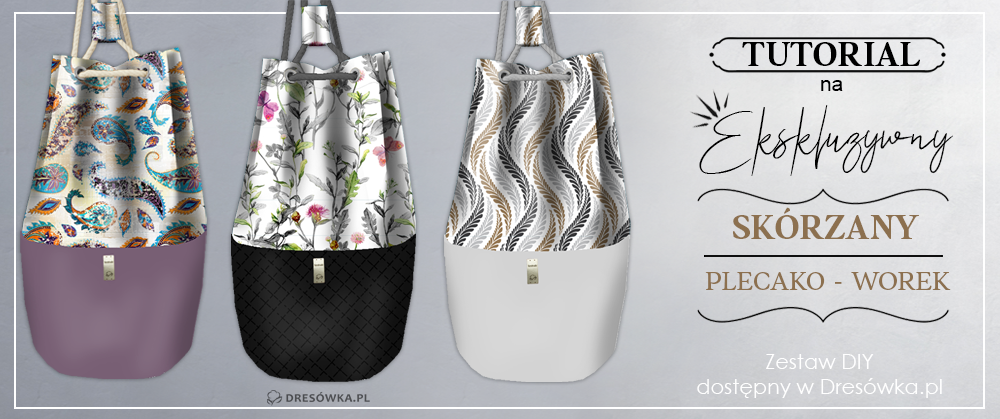 Jak uszyć ekskluzywny plecako-worek z zestawu DIY?