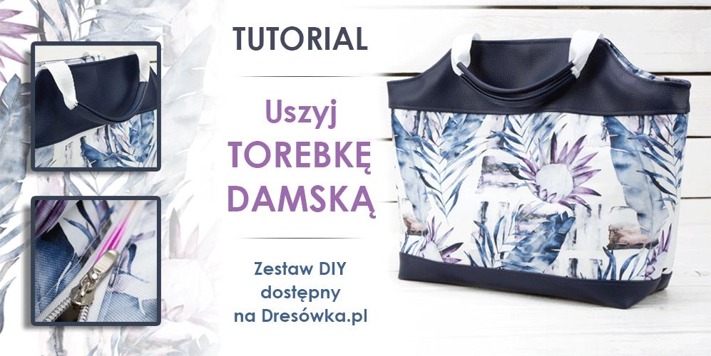 Torebka damska- zestaw DIY