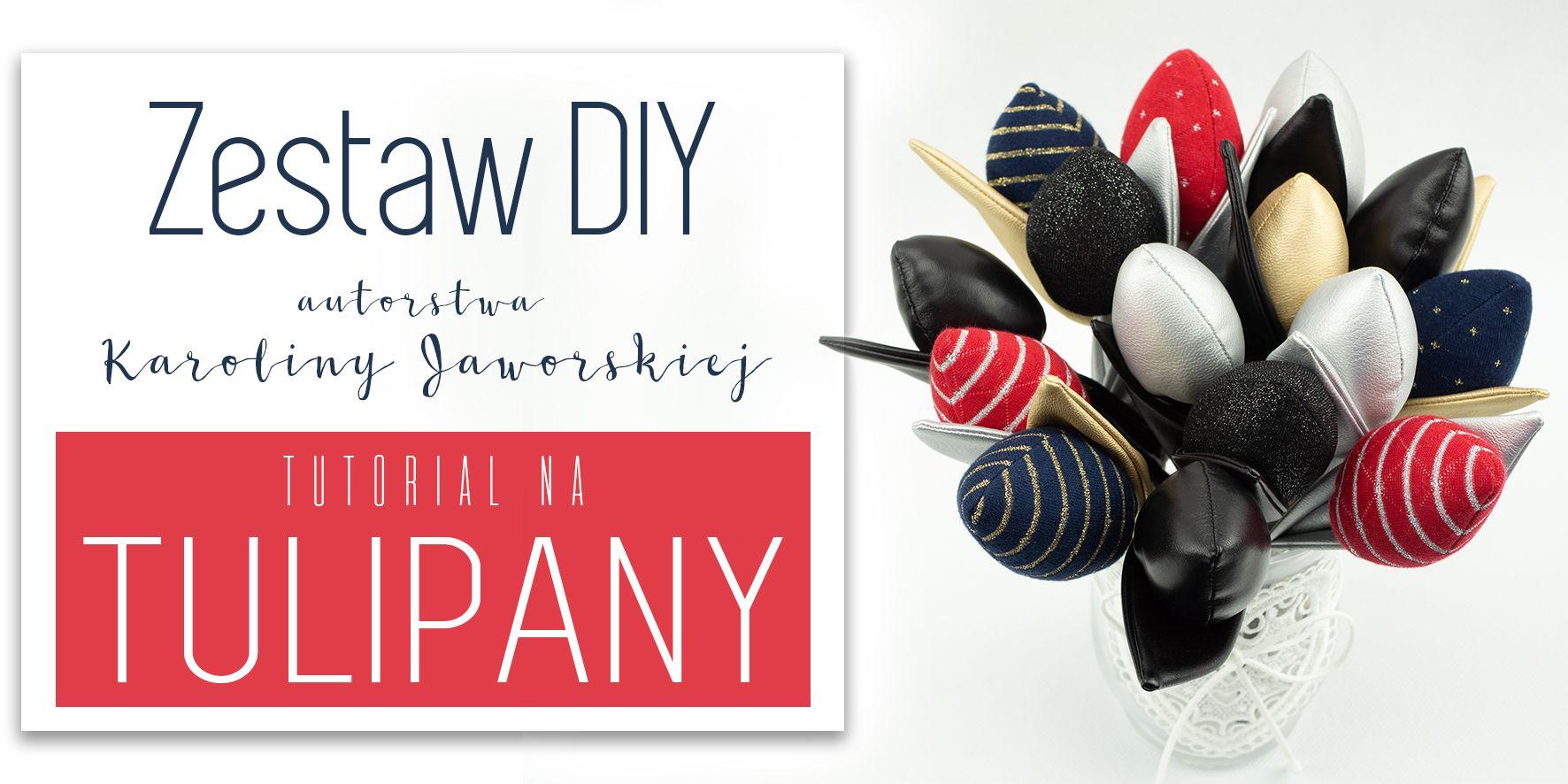 Tulipany - zestaw DIY
