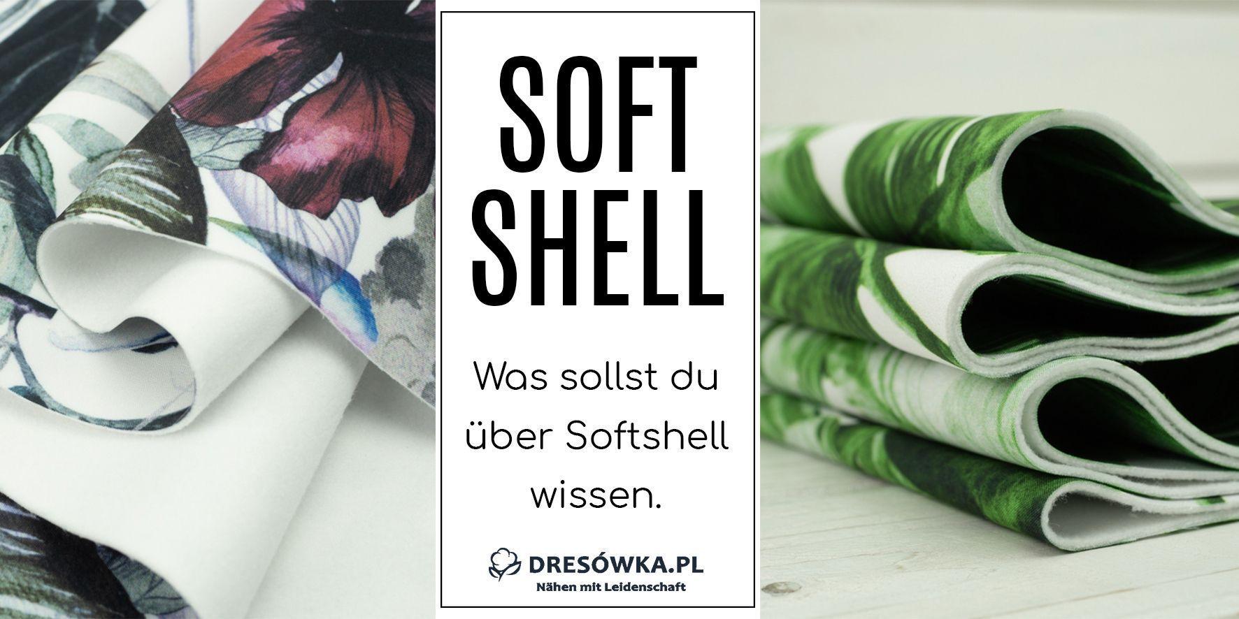 Was sollst du über Softshell wissen.