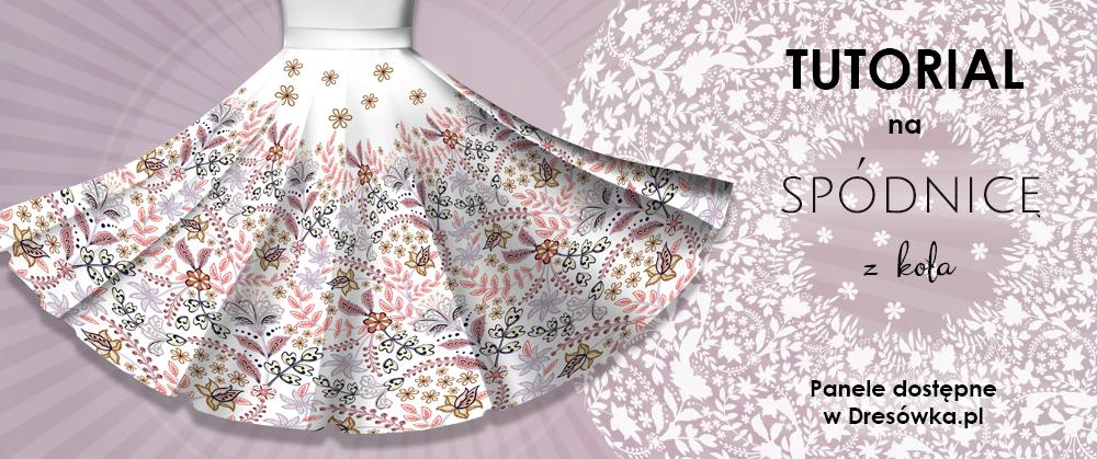 Spódnica z koła - czyli wszystko co potrzebne do jej uszycia
