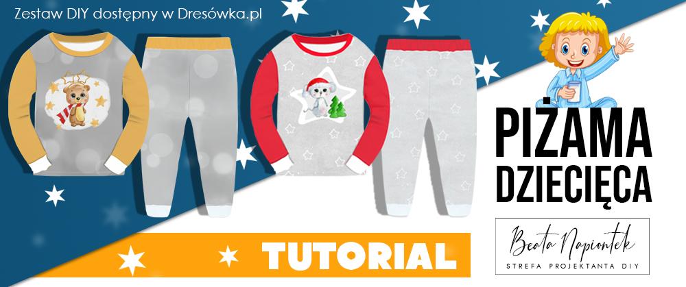 Piżama dziecięca - zestaw DIY